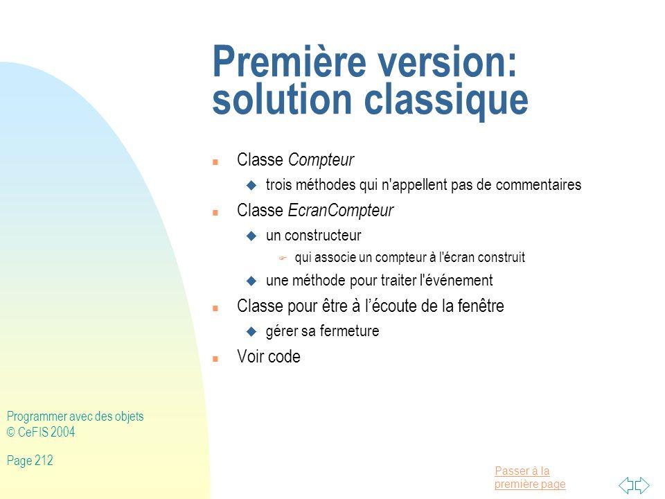 Première version: solution classique