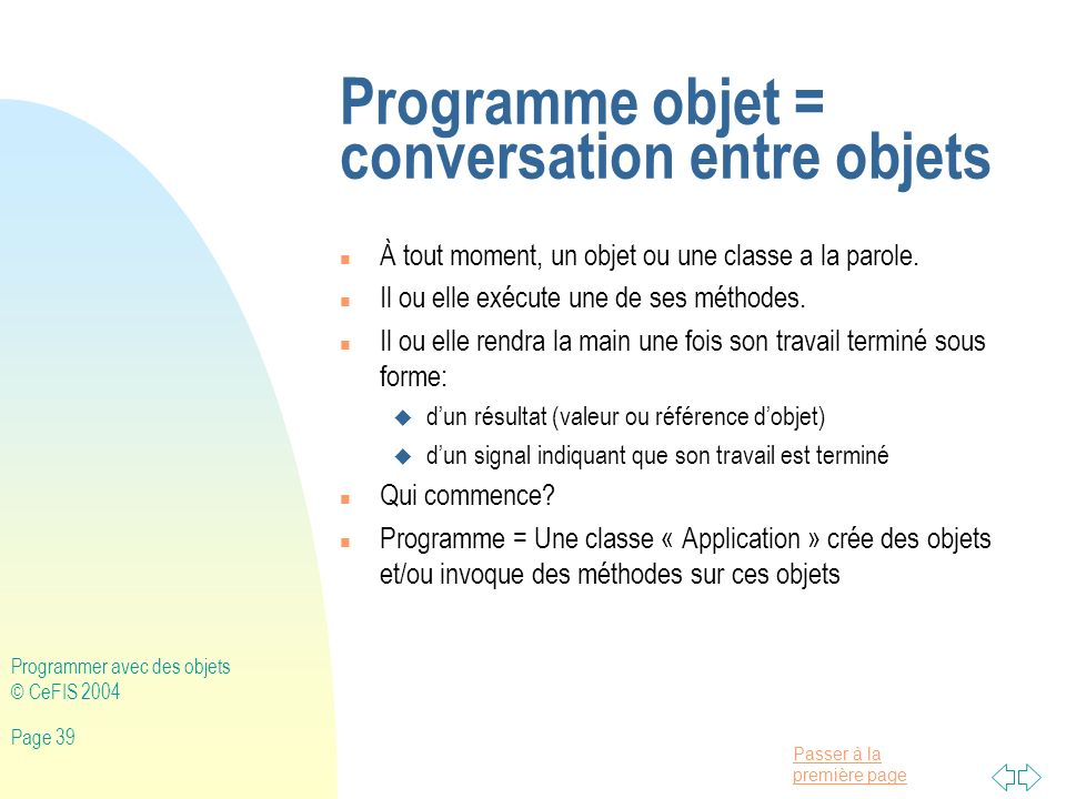 Programme objet = conversation entre objets