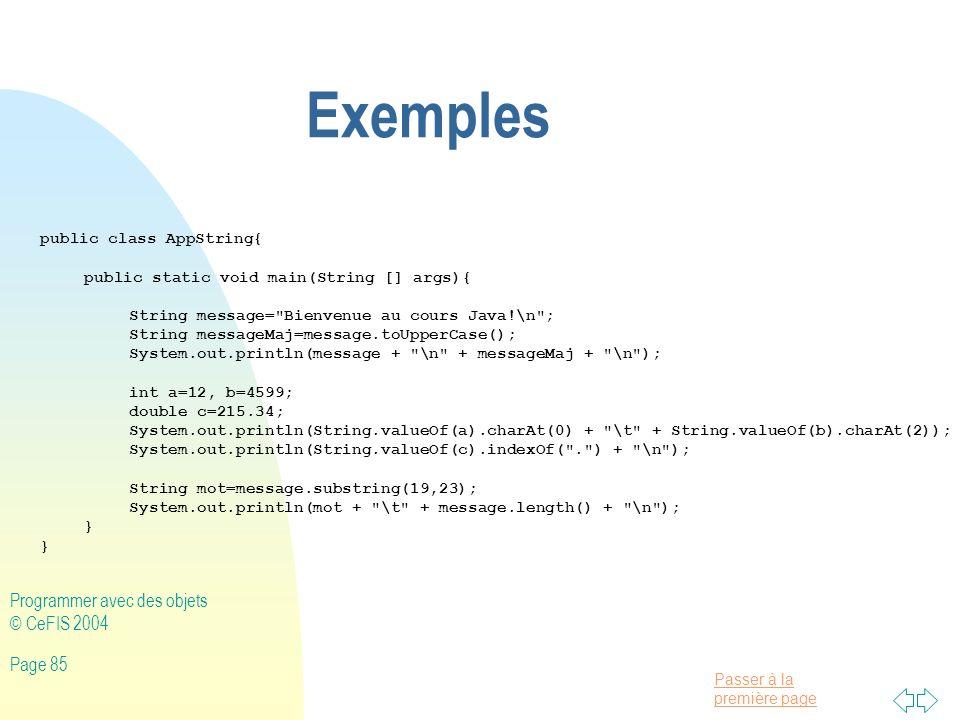 Exemples Programmer avec des objets © CeFIS 2004