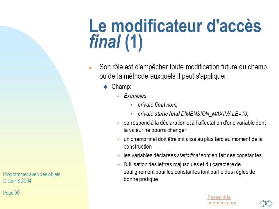 Le modificateur d accès final (1)