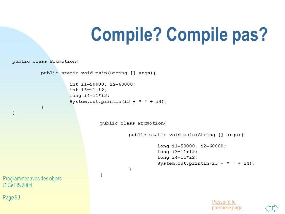 Compile Compile pas Programmer avec des objets © CeFIS 2004