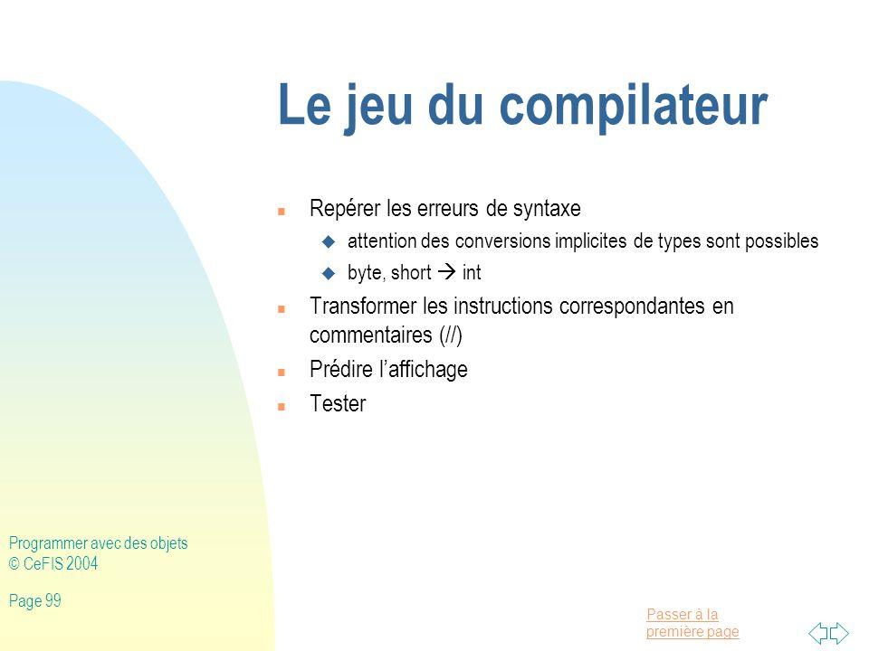 Le jeu du compilateur Repérer les erreurs de syntaxe