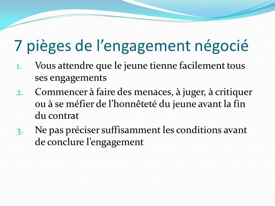 7 pièges de l'engagement négocié