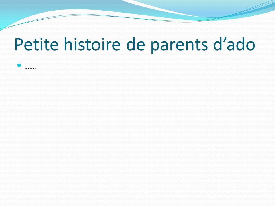 Petite histoire de parents d'ado