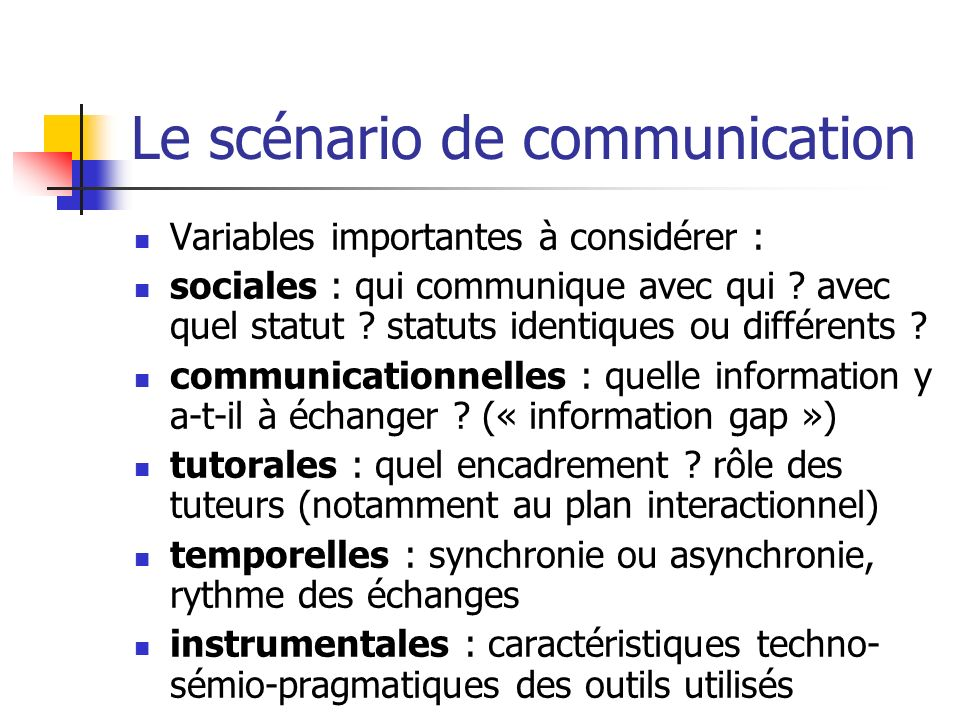 Le scénario de communication