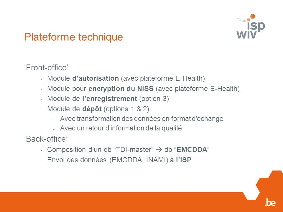 Plateforme technique 'Front-office' 'Back-office'