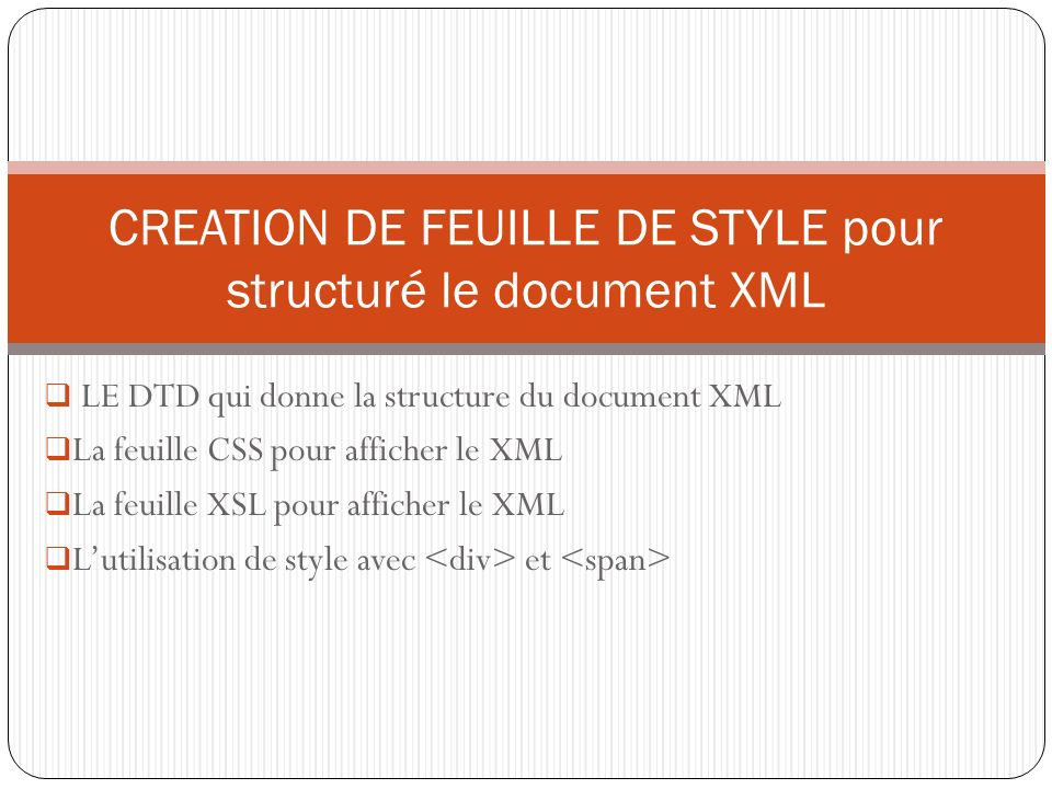 CREATION DE FEUILLE DE STYLE pour structuré le document XML