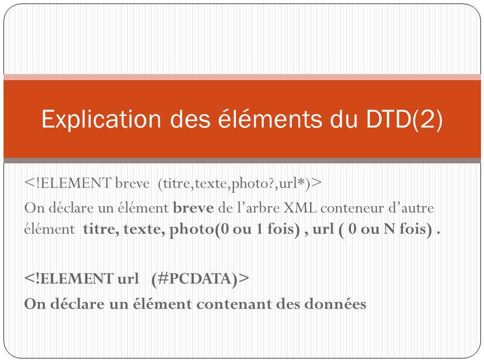 Explication des éléments du DTD(2)