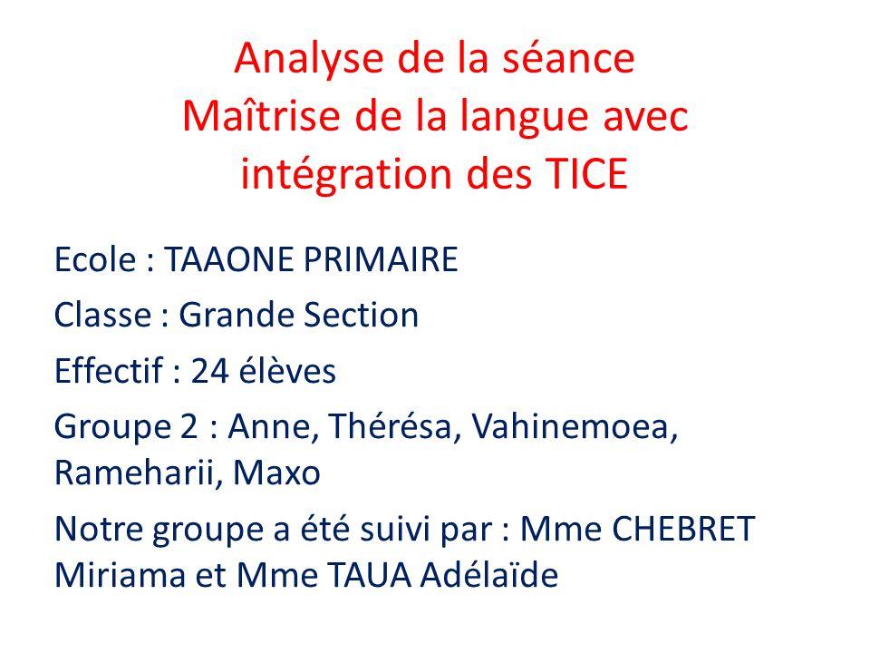 Analyse de la séance Maîtrise de la langue avec intégration des TICE