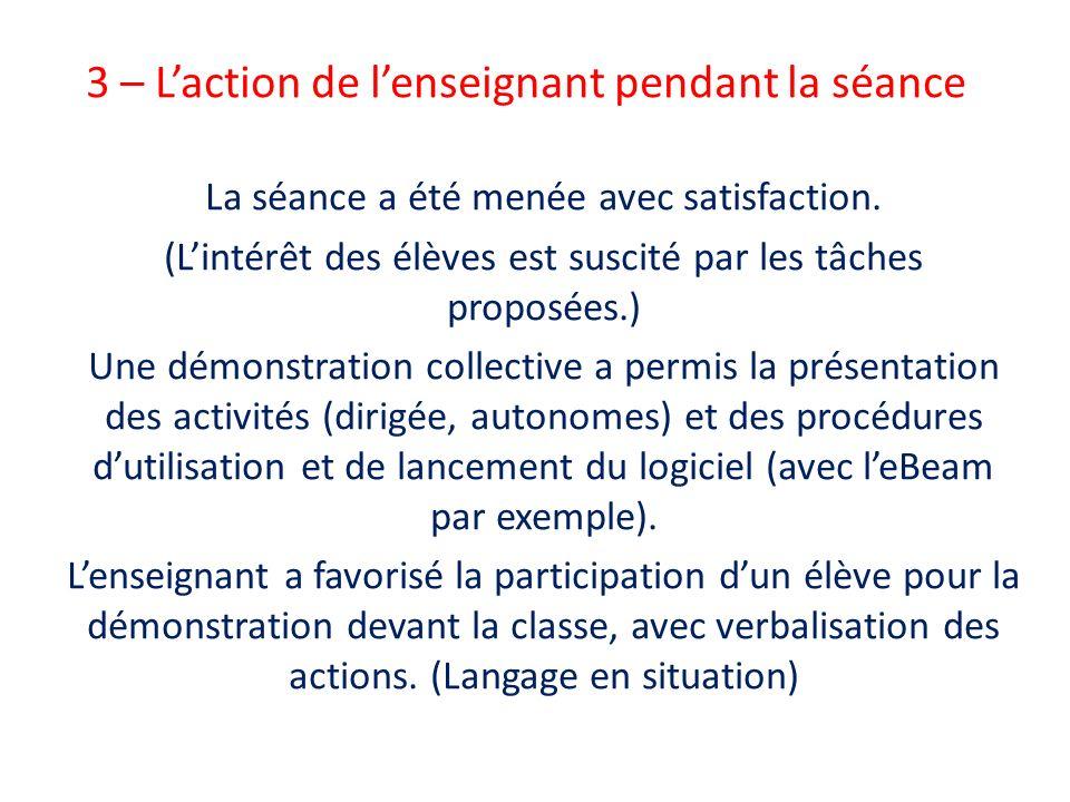 3 – L'action de l'enseignant pendant la séance
