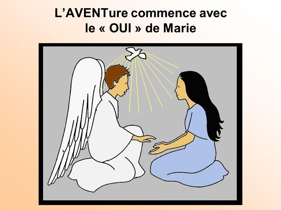 L'AVENTure commence avec le « OUI » de Marie