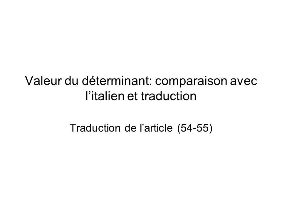 Valeur du déterminant: comparaison avec l'italien et traduction