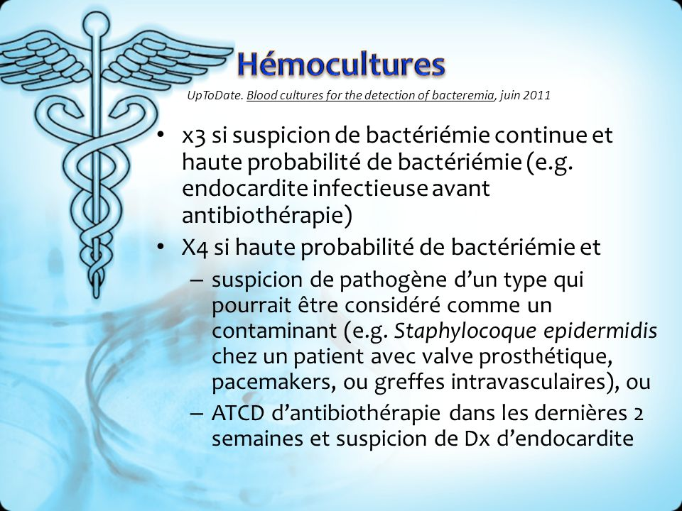 Hémocultures UpToDate. Blood cultures for the detection of bacteremia, juin