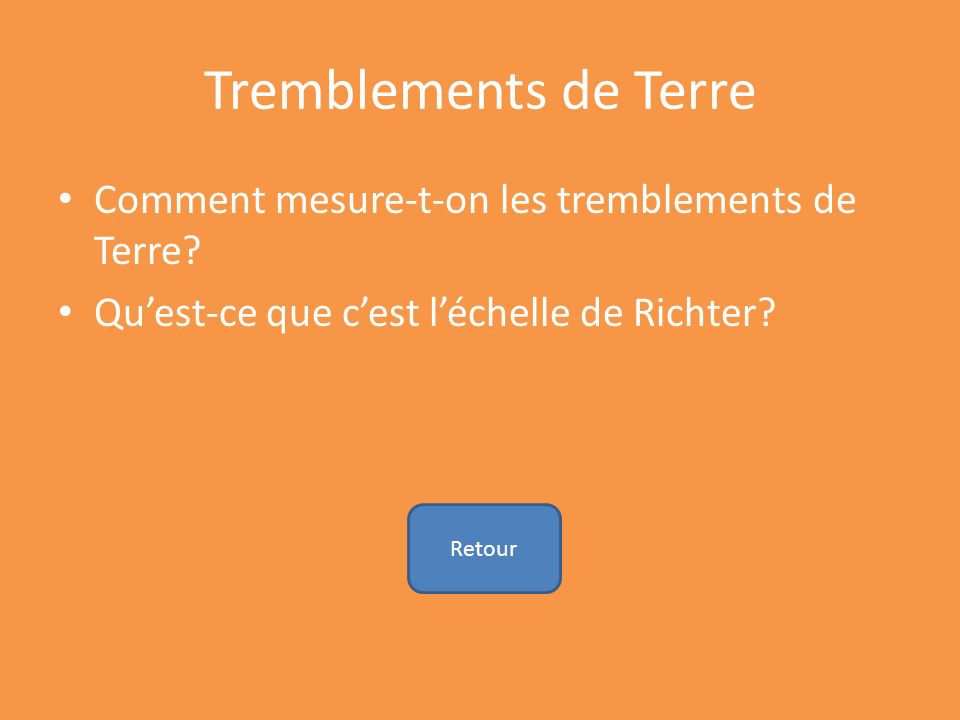 Tremblements de Terre Comment mesure-t-on les tremblements de Terre