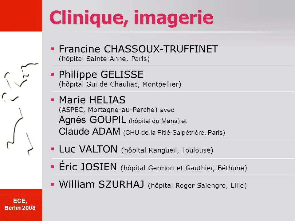 Clinique, imagerie Francine CHASSOUX-TRUFFINET (hôpital Sainte-Anne, Paris) Philippe GELISSE (hôpital Gui de Chauliac, Montpellier)