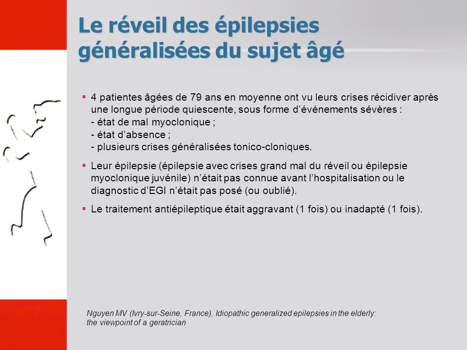 Le réveil des épilepsies généralisées du sujet âgé