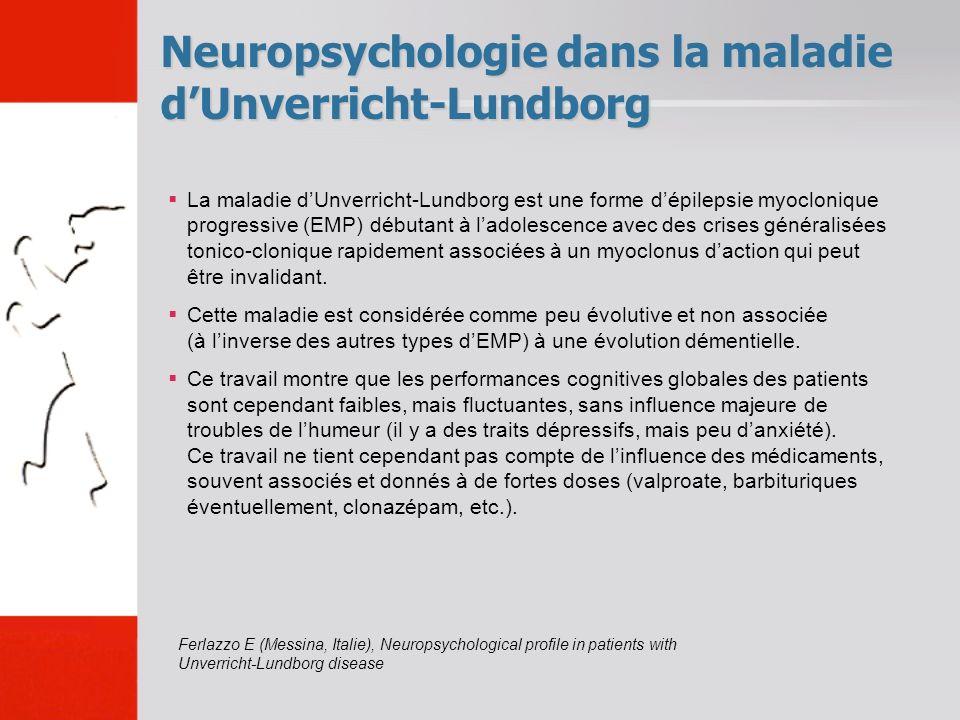 Neuropsychologie dans la maladie d'Unverricht-Lundborg