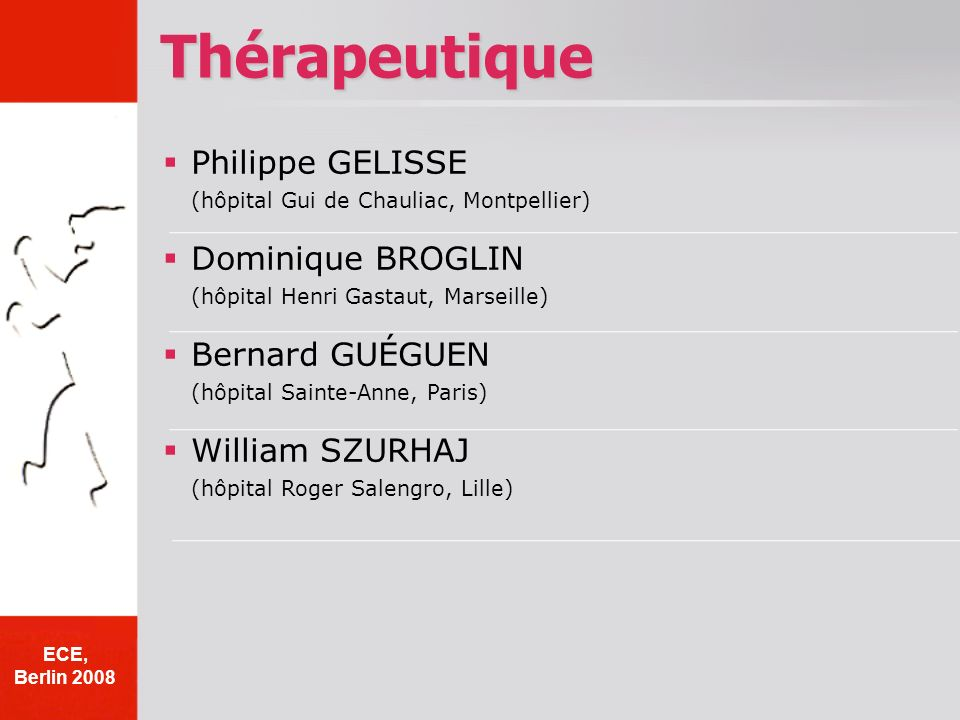 Thérapeutique Philippe GELISSE (hôpital Gui de Chauliac, Montpellier)