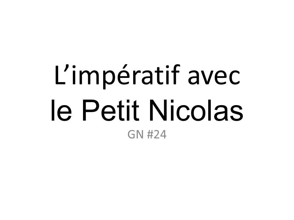 L'impératif avec le Petit Nicolas