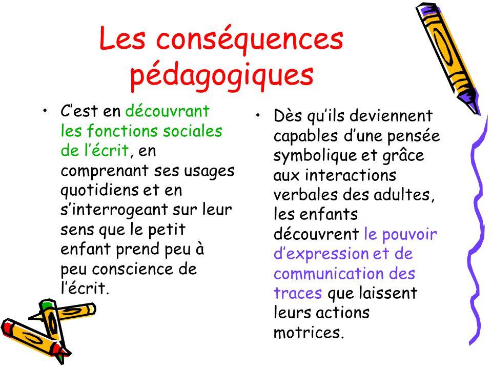 Les conséquences pédagogiques