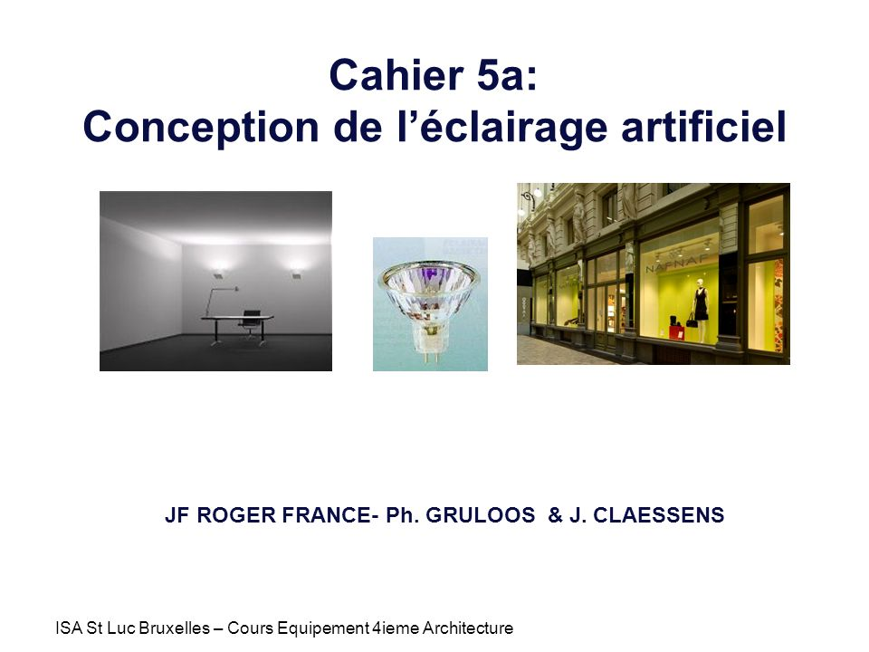 Cahier 5a: Conception de l'éclairage artificiel