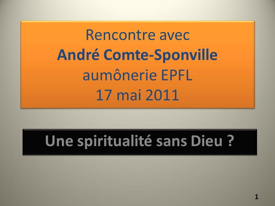 Rencontre avec André Comte-Sponville aumônerie EPFL 17 mai 2011