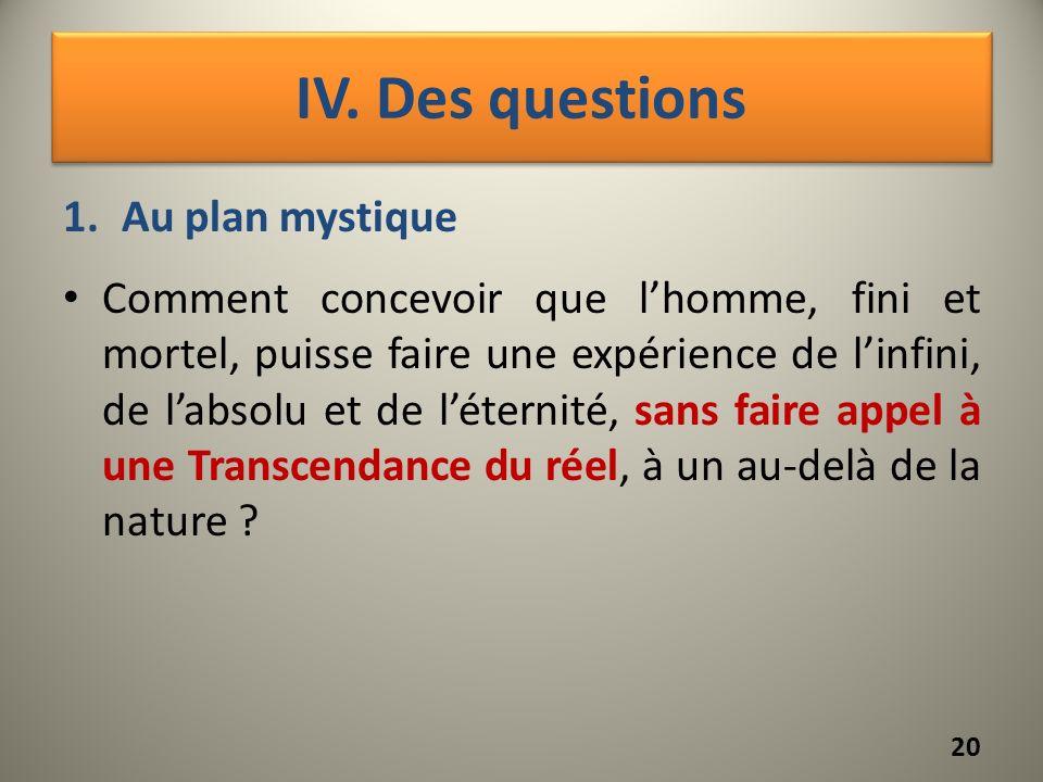 IV. Des questions Au plan mystique