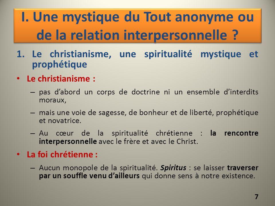 I. Une mystique du Tout anonyme ou de la relation interpersonnelle