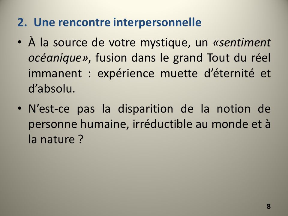 Une rencontre interpersonnelle