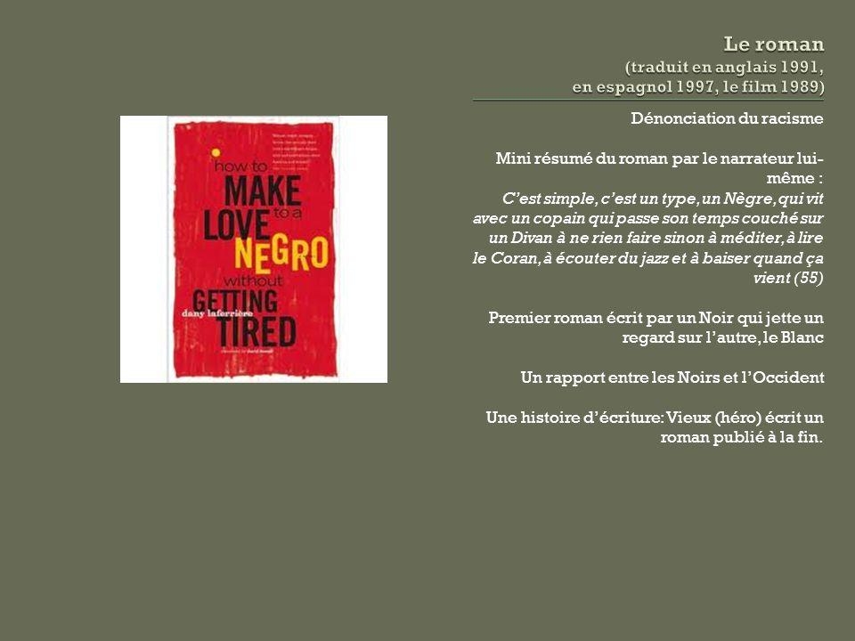 Le roman (traduit en anglais 1991, en espagnol 1997, le film 1989)