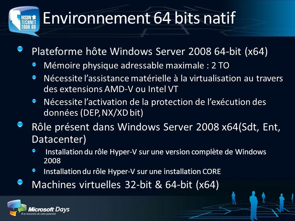 Environnement 64 bits natif