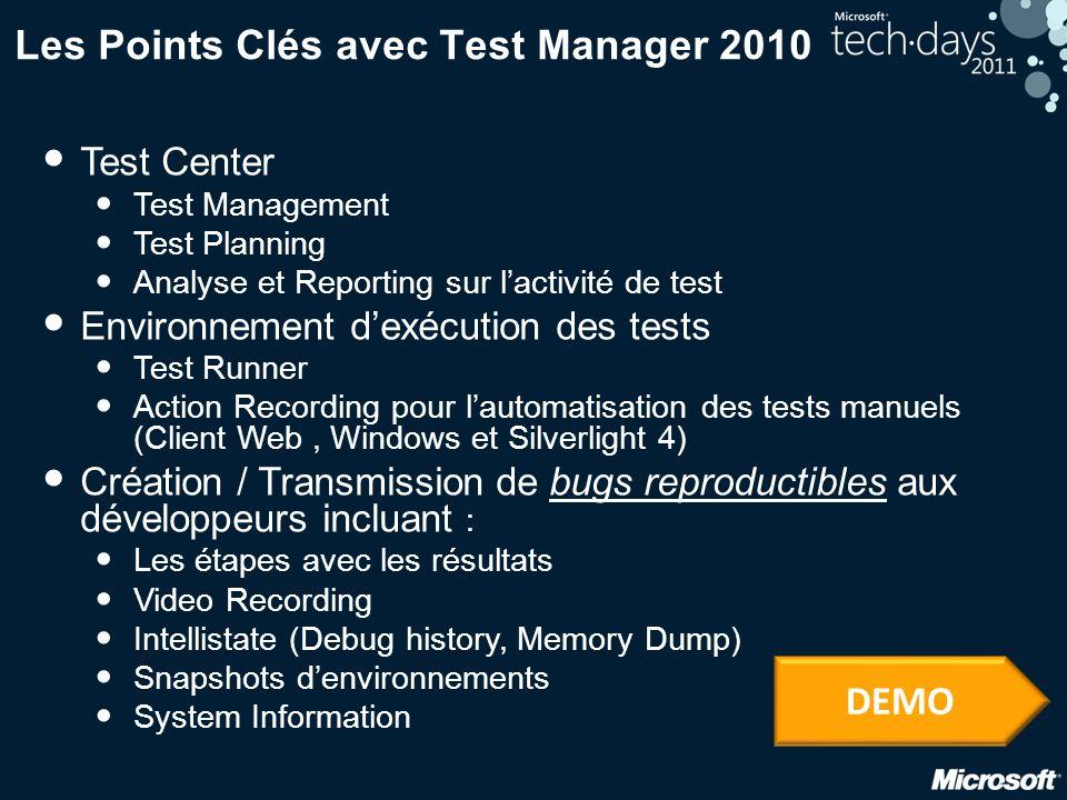 Les Points Clés avec Test Manager 2010
