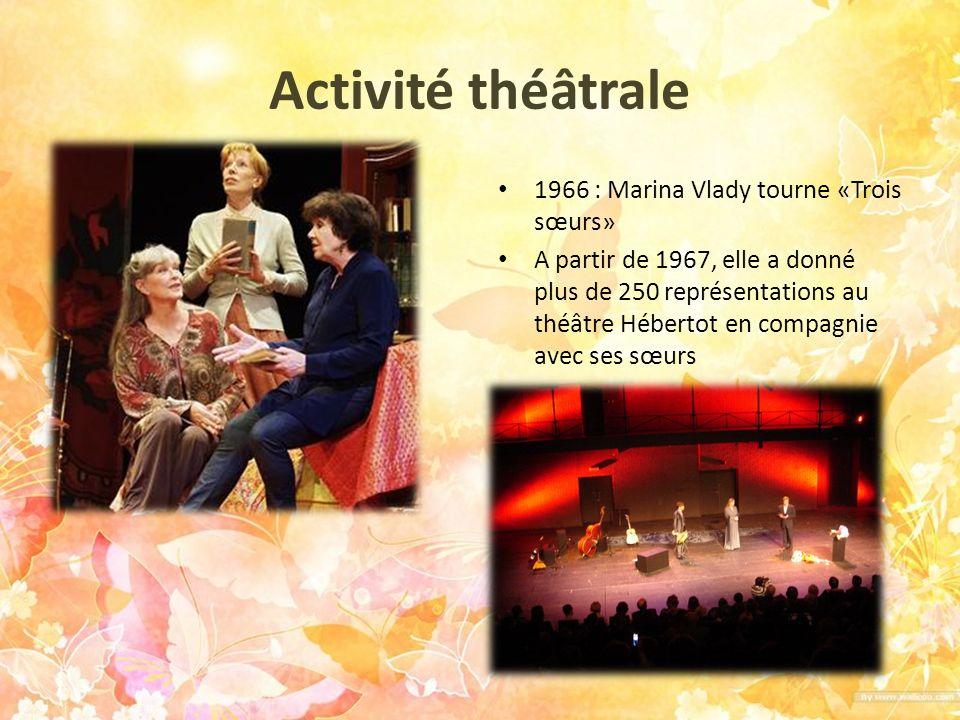 Activité théâtrale 1966 : Marina Vlady tourne «Trois sœurs»