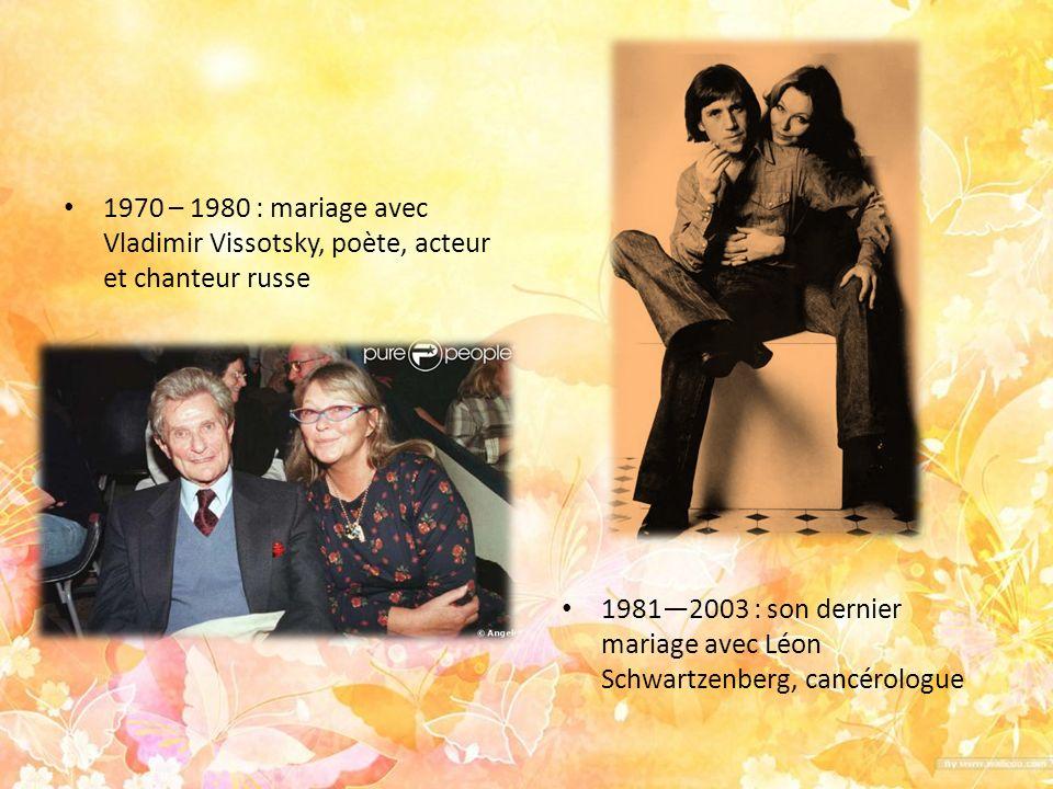 1970 – 1980 : mariage avec Vladimir Vissotsky, poète, acteur et chanteur russe