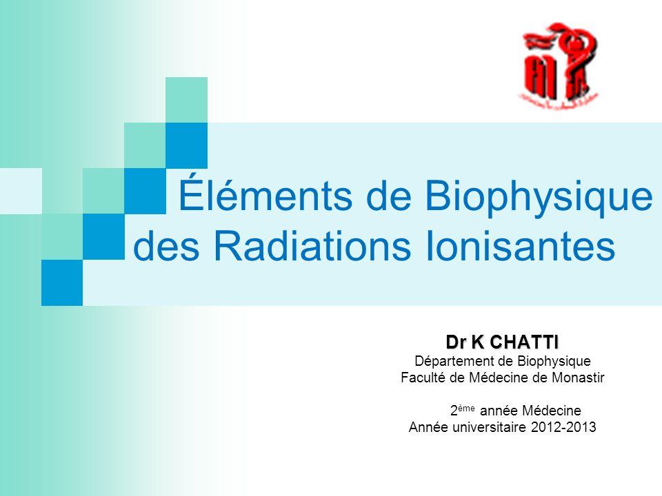 Éléments de Biophysique des Radiations Ionisantes