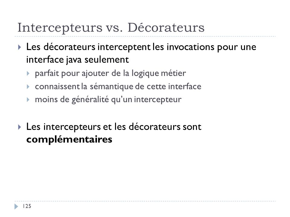 Intercepteurs vs. Décorateurs