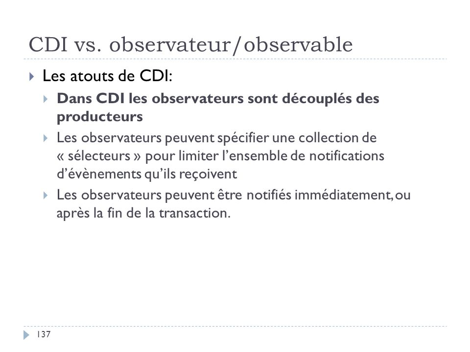 CDI vs. observateur/observable