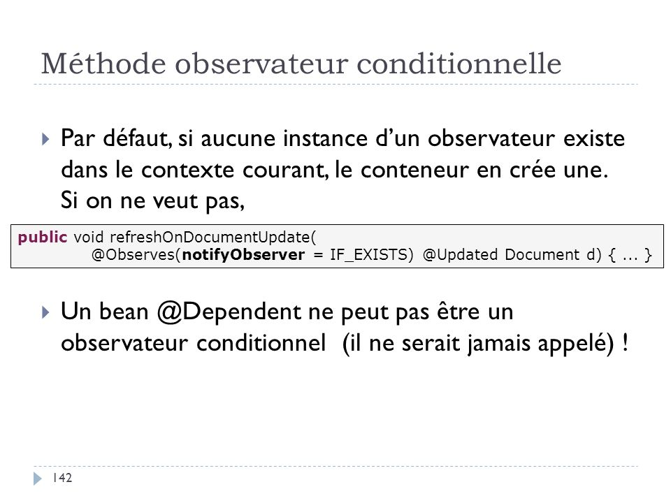 Méthode observateur conditionnelle