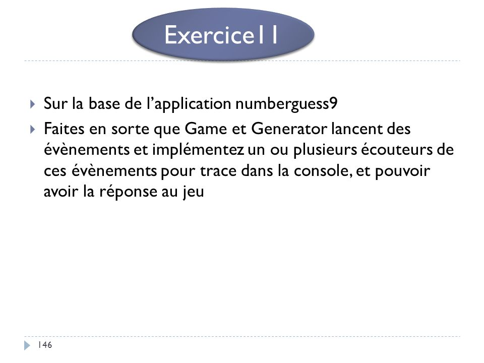 Exercice11 Sur la base de l'application numberguess9