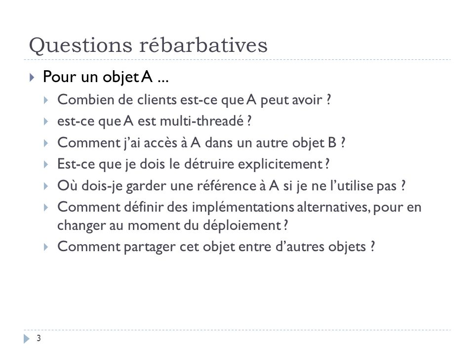 Questions rébarbatives