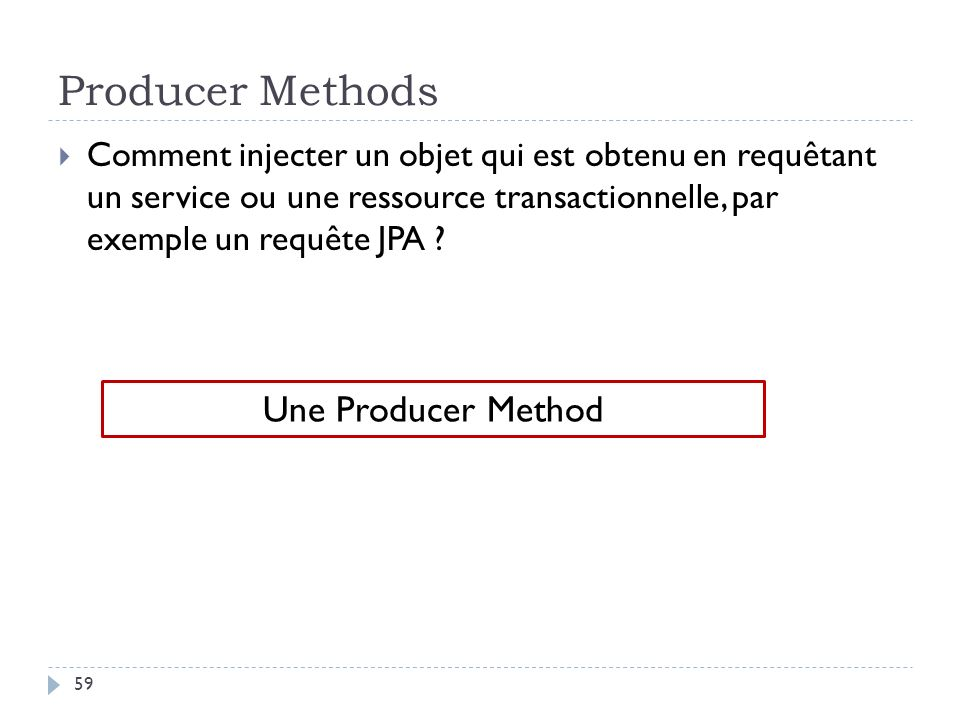 Producer Methods Une Producer Method