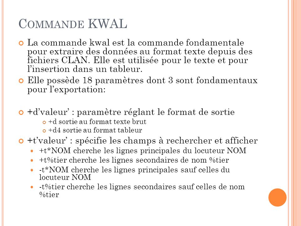 Commande KWAL