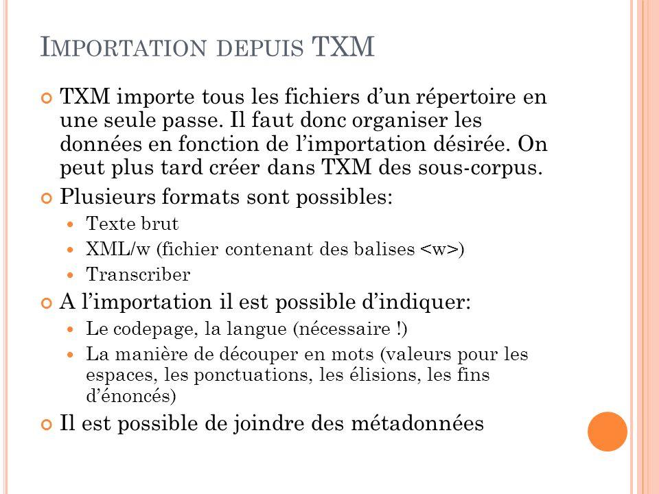 Importation depuis TXM