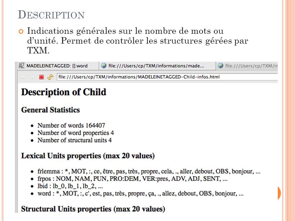 Description Indications générales sur le nombre de mots ou d'unité.