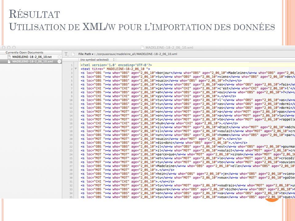 Résultat Utilisation de XML/w pour l'importation des données