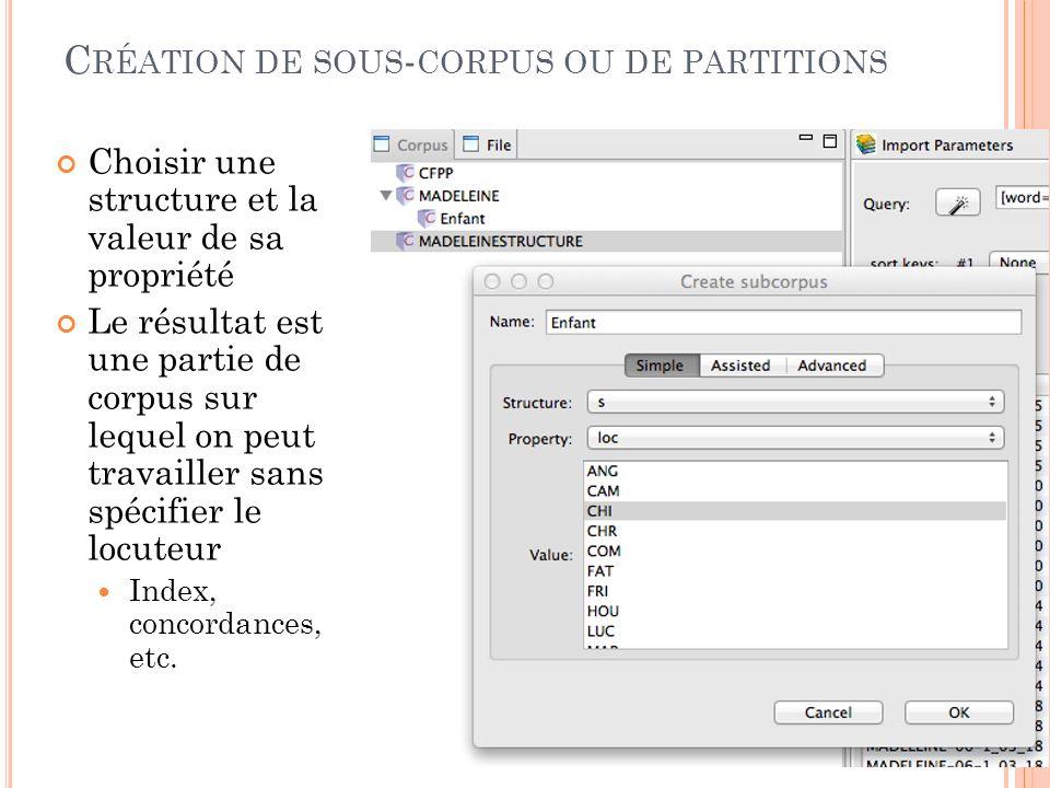 Création de sous-corpus ou de partitions