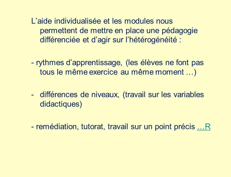 différences de niveaux, (travail sur les variables didactiques)