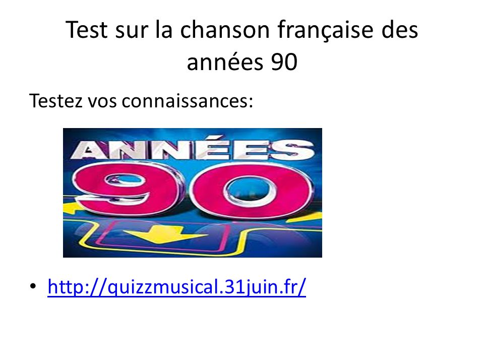 Test sur la chanson française des années 90