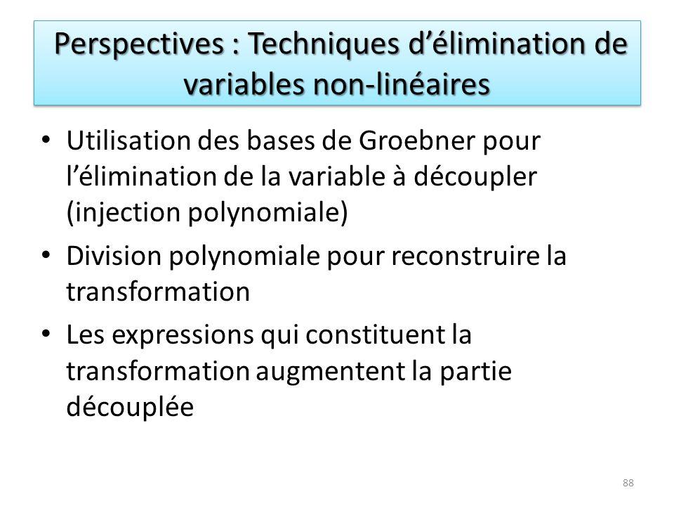 Perspectives : Techniques d'élimination de variables non-linéaires