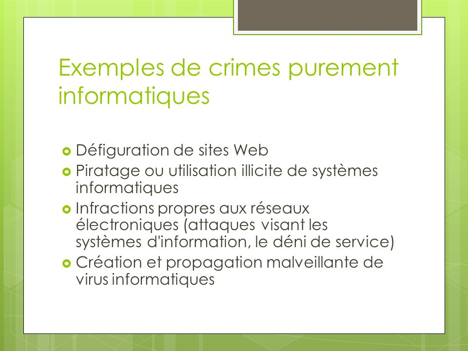 Exemples de crimes purement informatiques